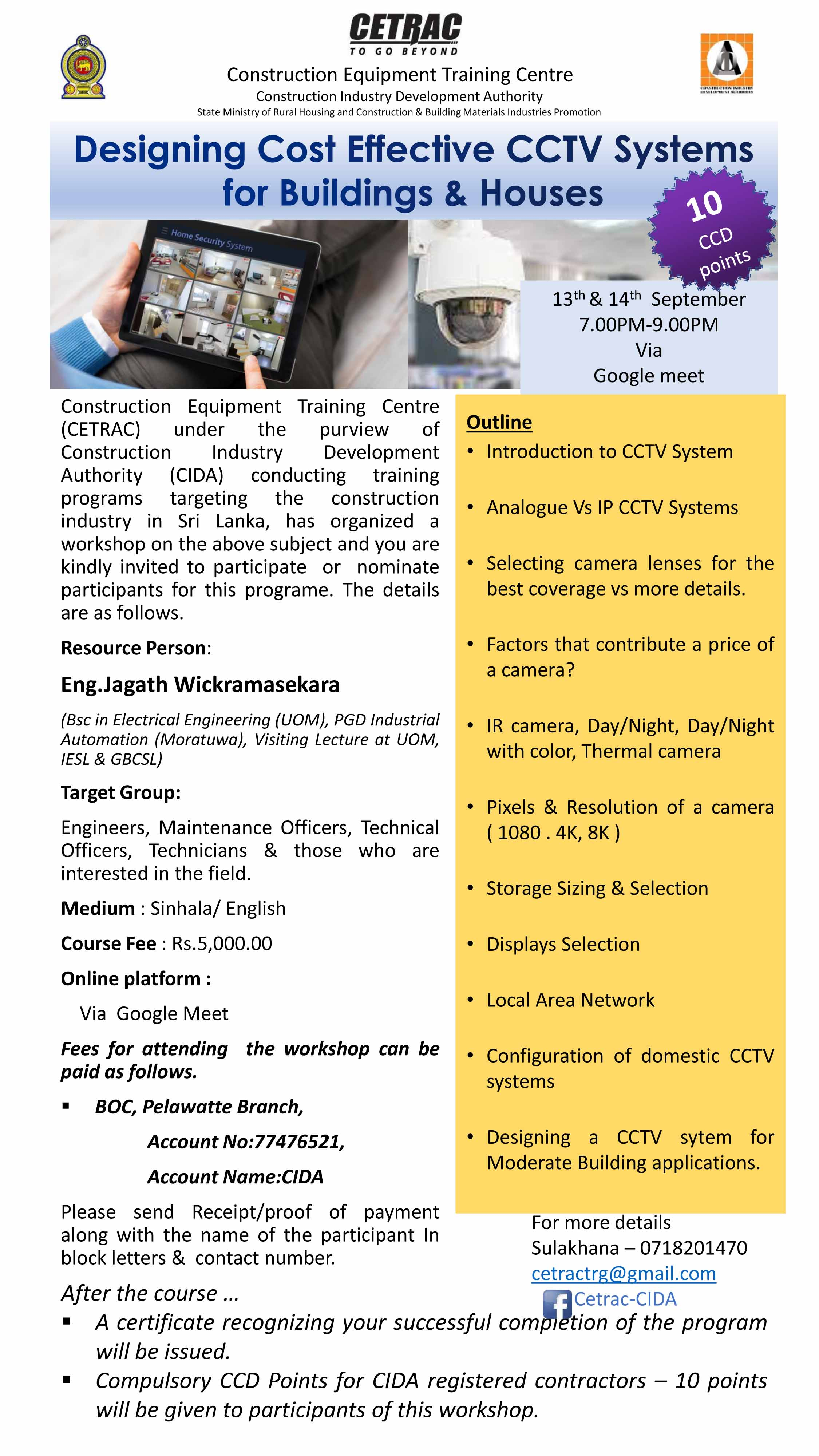 Workshop on Designing Cost Effective CCTV Systems for Buildings & Houses
